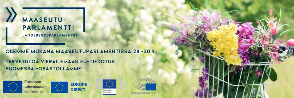 Mainoskuva Maaseutuparlamentti-tapahtumaan osallistumisesta. Kuvassa on vihreä tausta ja pyörä, jonka korissa on kukkasia. Lisäksi kuvaan on lisätty Euroopan tulevaisuuskonferenssin, Europe Direct -pisteiden, EU-komission sekä Euroopan parlamentin logot.